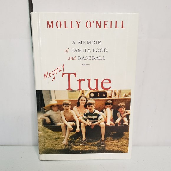Hardcover Book Other - Mostly True A Memoir of Family, Food, & Baseball
